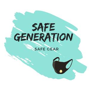 Safe Generation - Safe Gear Masks